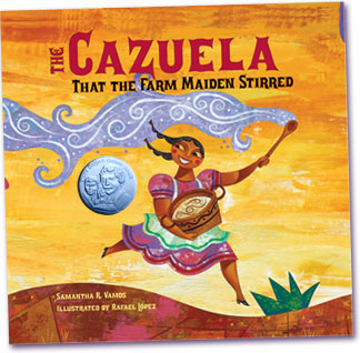 The Cazuela That The Farm Maiden Stirred, A Bilingual Children's Picture Book, By Samantha Vamos